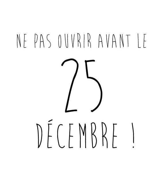 Tampon  - Noël - Ne pas ouvrir avant le 25 décembre