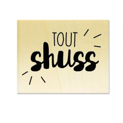 Rubber stamp - Gwen Scrap Collection 6 - Tout shuss