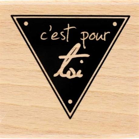 Tampon Bois Florilèges Design - c'est pour toi
