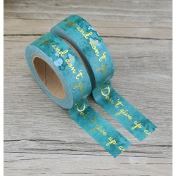 Masking Tape Foil Tape - Don't give up Don't give in fond bleu
