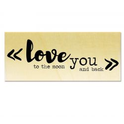 Rubber stamp - Gwen Scrap Collection 2- Love you to the moon and back